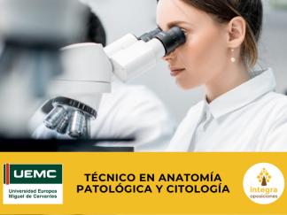 Técnico en Anatomía Patológica y Citológica